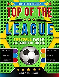 Top Of The League: Fully revised and updated for 2018