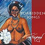 Forbidden Songs. CD: Too Close To The Heart