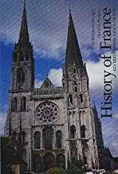 History of France, Revised and Enlarged Edition by Debertier (1983-03-02)