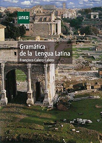 Gramática de la lengua latina por Calero Calero Francisco