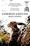 Common Ground: One of Britain's Favourite Nature Books as featured on BBC's Winterwatch