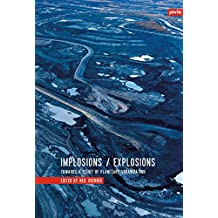 Implosions/Explosions: Towards a Study of Planetary Urbanization by Neil Brenner (1-Jan-2014) Paperback