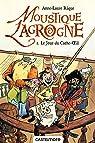 Moustique Lagrogne, tome 1 : Le jour du Cache-Oeil par Rique