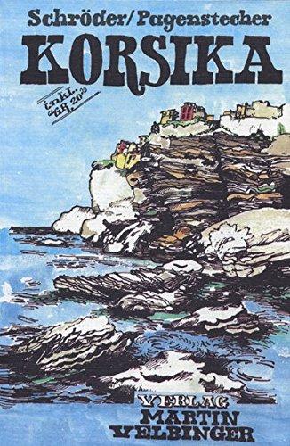 Korsika: Reisehandbuch (Unkonventionelle Reiseführer) Test