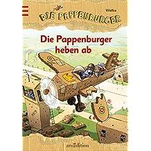 Die Pappenburger heben ab Bd. 3