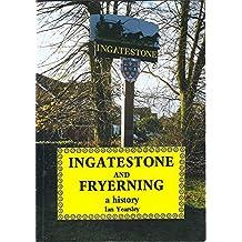 Ingatestone and Fryerning: A History