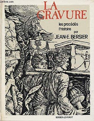 La Gravure par Jean Eugène Bersier