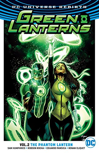 Green Lanterns Vol. 2: Phantom Lantern (Rebirth) (Green Lanterns: DC Universe Rebirth)