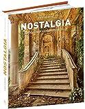 Nostalgia: Orte der verlorenen Zeit - Sven Fennema, Petra Reski