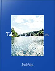 Take Me to the Lakes - Berlin Edition: Deutsche Edition