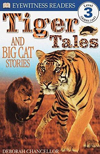 DK Readers L3: Tiger Tales (Dk Readers: Level 3)