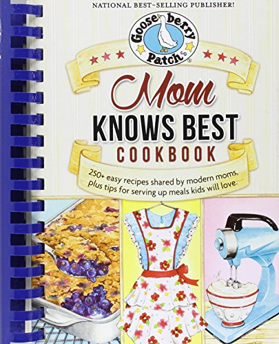 Download Gooseberry Patch Mom Knows Best Cookbook