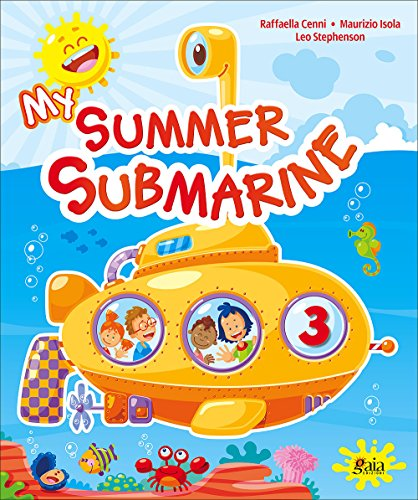 My summer submarine. Per la 3 classe elementare
