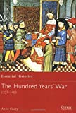 The Hundred Years' War: 1337-1453 (Essential Histories)