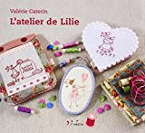 L'atelier de Lilie