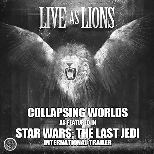 """Collapsing Worlds (As Featured in """"Star Wars: The Last Jedi"""" International Trailer)"""