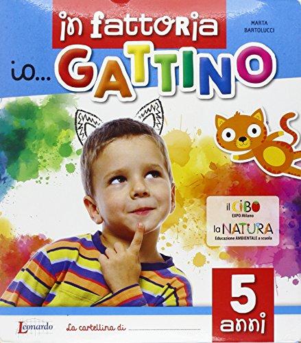 Io... gattino. 5 anni
