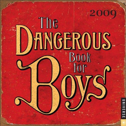 The Dangerous Book for Boys 2009 Calendar