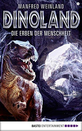 Dino-Land - Folge 15: Die Erben der Menschheit (Rückkehr der Saurier)