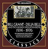 Bill Grant & Delia Bell - Chronological Classics 1974-1976