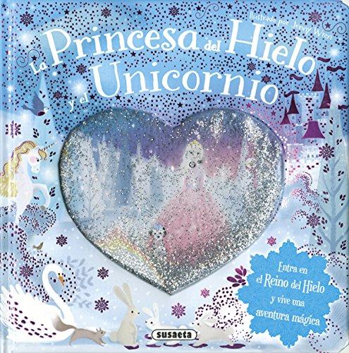 La princesa del hielo y el unicornio (Bola de nieve)