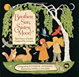 Brother Sun, Sister Moon by Katherine Paterson (2011-06-01)