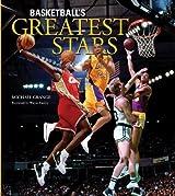 Basketball's Greatest Stars by Michael Grange (2010-09-16)