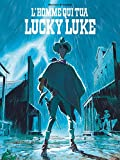 L'Homme qui tua Lucky Luke (Hors Collection Lucky) (French Edition)