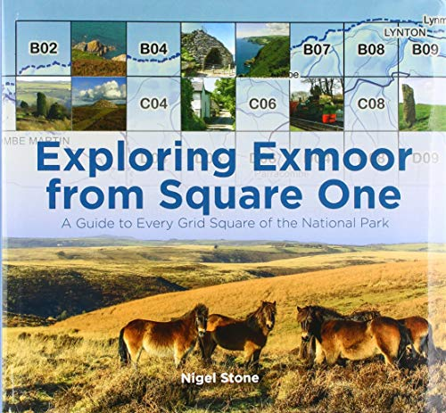 Exploring Exmoor from Square One: A Guide to Every Grid Square of the National Park