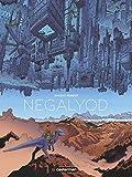 Negalyod / Vincent Perriot   Perriot, Vincent (1985-..). Dialoguiste