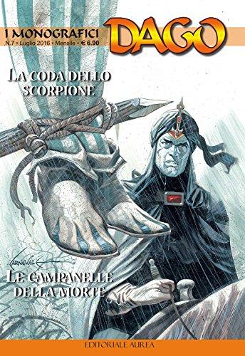 La coda dello scorpione-Le campanelle della morte. I monografici Dago: 7