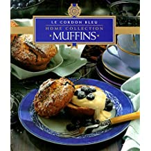 Muffins (Le Cordon Bleu Home Collection)