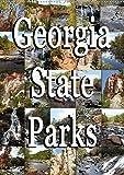 Georgia State Parks (Wandkalender 2020 DIN A2 hoch): Georgia State Parks - zurück zur Natur...