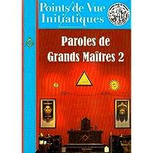 Points de Vue Initiatiques, N° 145, Septembre 20 : Paroles de Grands Maîtres 2