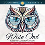 Wise Owl Nature Coloring Book: Patter...