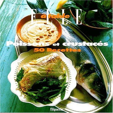 Poissons et crustacés : 50 recettes par Collectif
