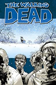 The Walking Dead Volume 2: Miles Behind Us par Robert Kirkman