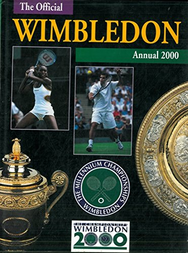 The championship Wimbledon. Official annual 2000.
