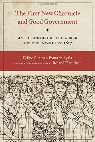 Descargar Libro The First New Chronicle and Good Government: On the History of the World and the Incas up to 1615 (Joe R. and Teresa Lozano Long Series in Latin American and Latino Art and Culture) de Felipe Guaman Poma De Ayala