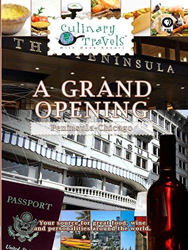 Peninsula Hotel (Culinary Travels - A Grand Opening Peninsula - Chicago [OV])