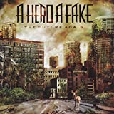 Songtexte von A Hero A Fake - The Future Again