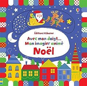"""Afficher """"Avec mon doigt... Mon imagier animé - Noël"""""""