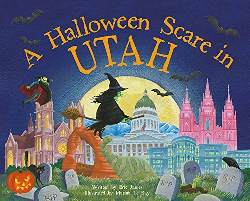 A Halloween Scare in Utah (Halloween Scare: Prepare If You Dare) by Eric James (2015-08-01)