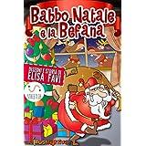 Babbo Natale e la Befana