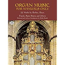 Organ Music For Manuals Only (Dover Music for Organ)