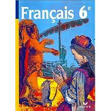 Français, 6e : Manuel de textes