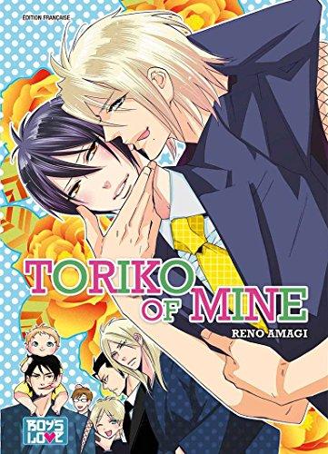 Toriko of Mine - Livre (Manga) - Yaoi par Reno Amagi