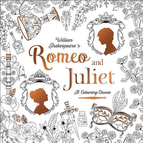 A Colouring Classic Romeo & Juliet di William Shakespeare / Renia Metallinou