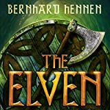 The Elven: The Saga of the Elven, Book 1