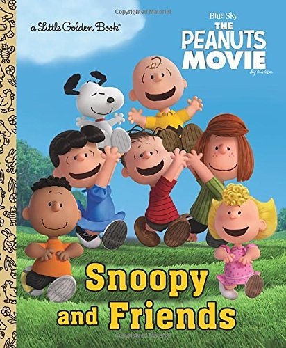 Snoopy and Friends (The Peanuts Movie) (Little Golden Book) by Golden Books (2015-09-22)